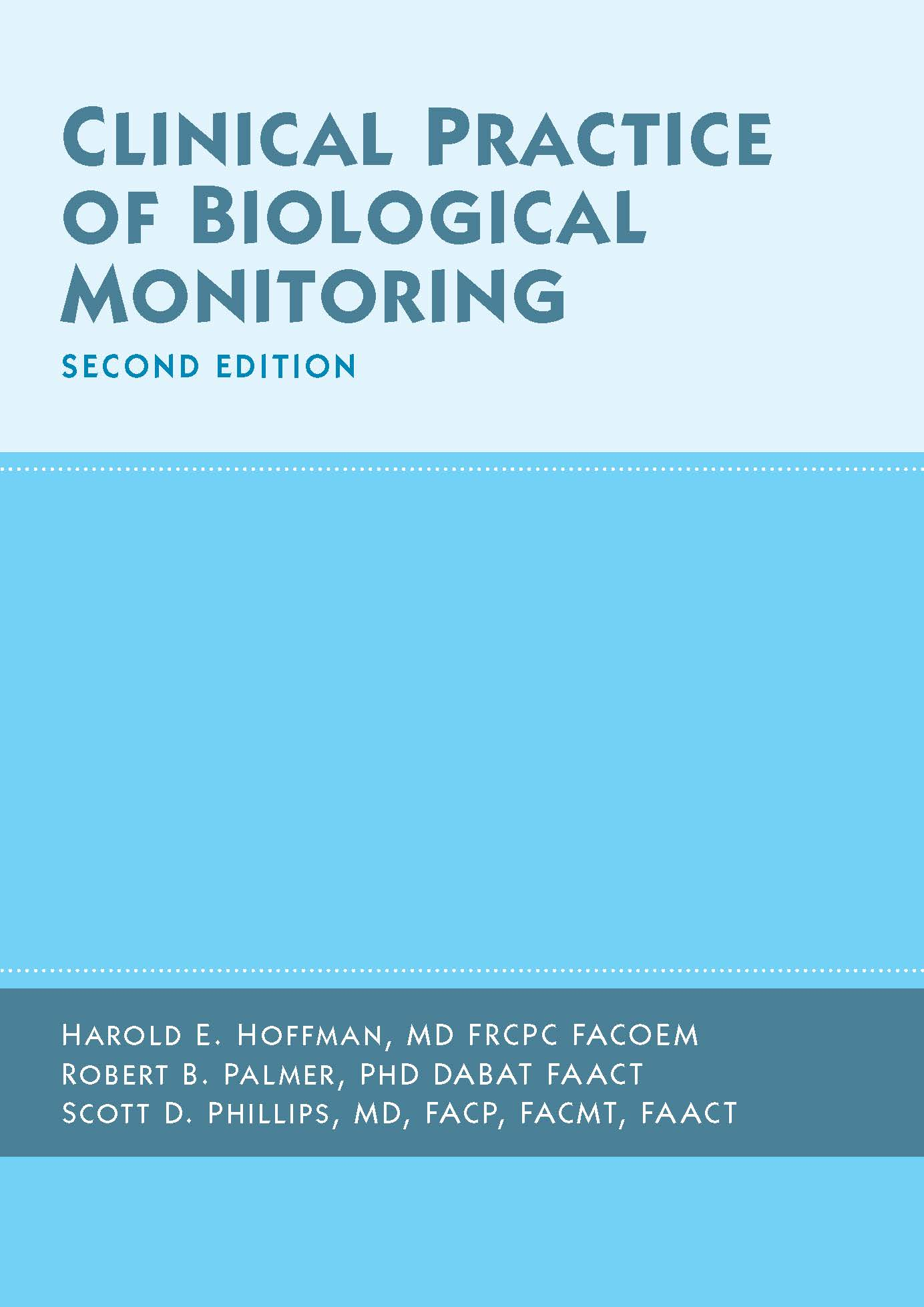 Clinical Practice of Biological Monitoring, Second Edition cover image