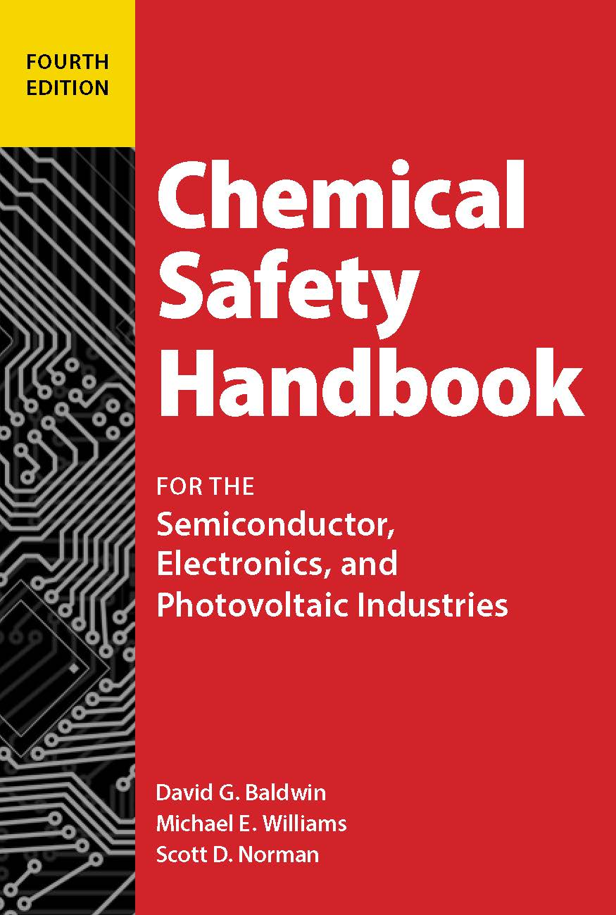 Chemical Safety Handbook for the Semiconductor, Electronics, and Photovoltaic Industries, Fourth Edition cover image
