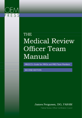 The Medical Review Officer Team Manual: MROCC's Guide for MROs and MRO Team Members, Second Edition
